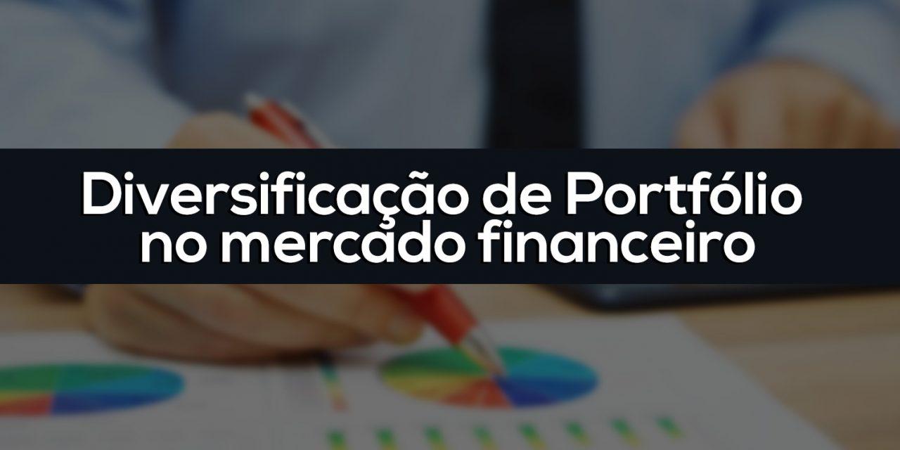Diversificar portfólio no mercado financeiro