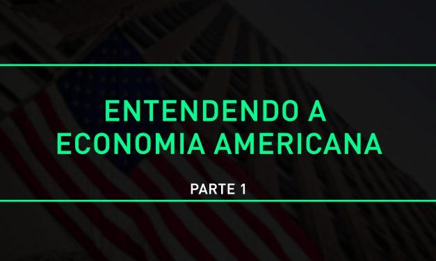 Entendendo a economia americana (Parte 1)